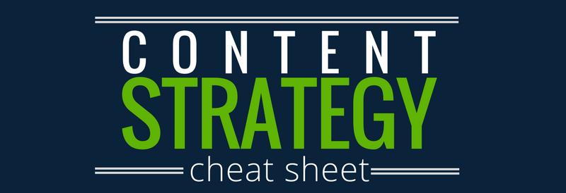 Content Strategy Cheat Sheet Crop 2-1